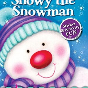 Snowy the Snowman: Sticker & Activity Fun